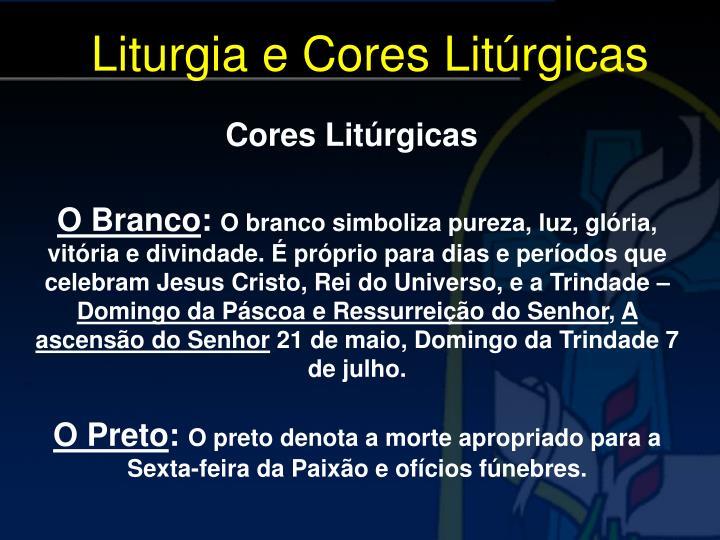 Liturgia e Cores Litúrgicas
