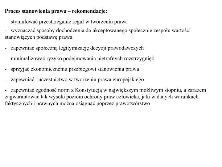 Proces stanowienia prawa – rekomendacje:
