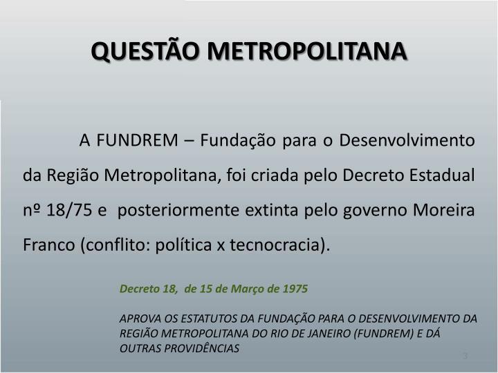QUESTÃO METROPOLITANA