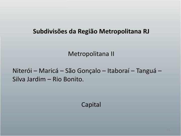 Subdivisões da Região Metropolitana RJ
