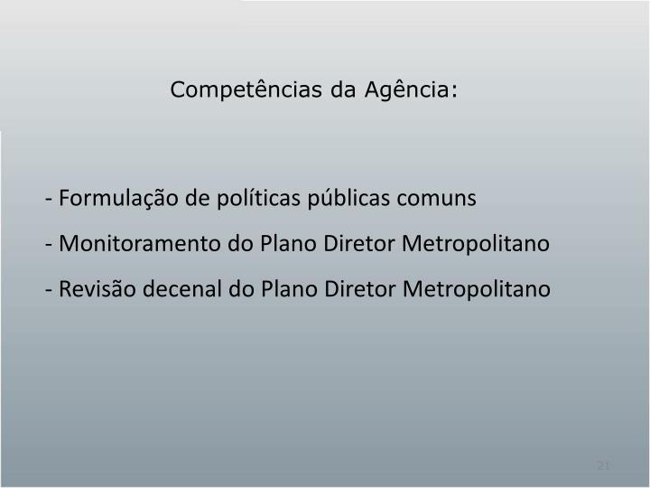 Competências da Agência: