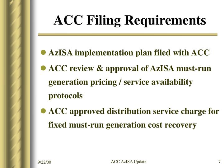 ACC Filing Requirements