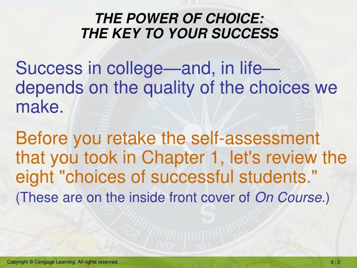 THE POWER OF CHOICE:
