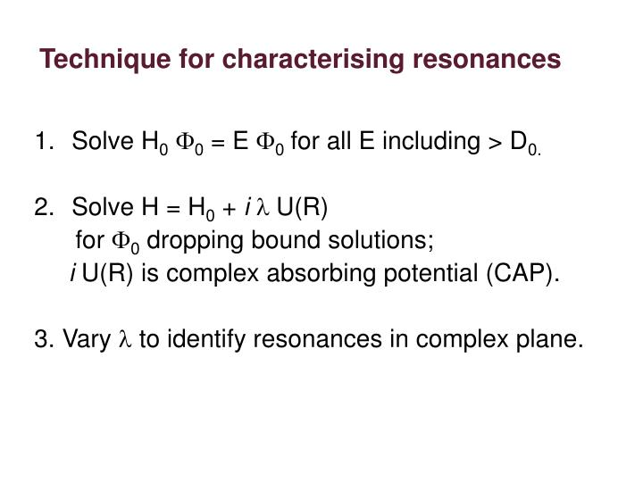Technique for characterising resonances