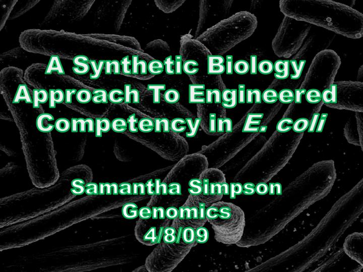 A Synthetic Biology