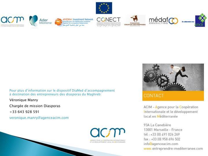 Pour plus d'information sur le dispositif DiaMed d'accompagnement à destination des entrepreneurs des diasporas du Maghreb: