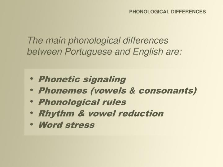 PHONOLOGICAL DIFFERENCES