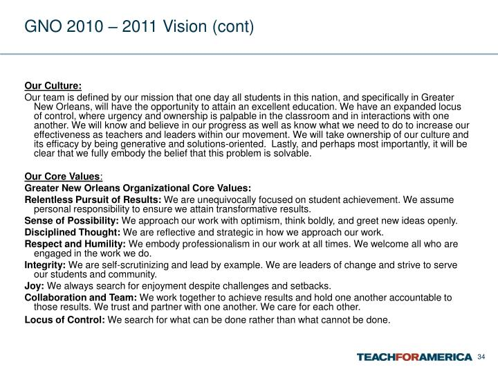 GNO 2010 – 2011 Vision (cont)