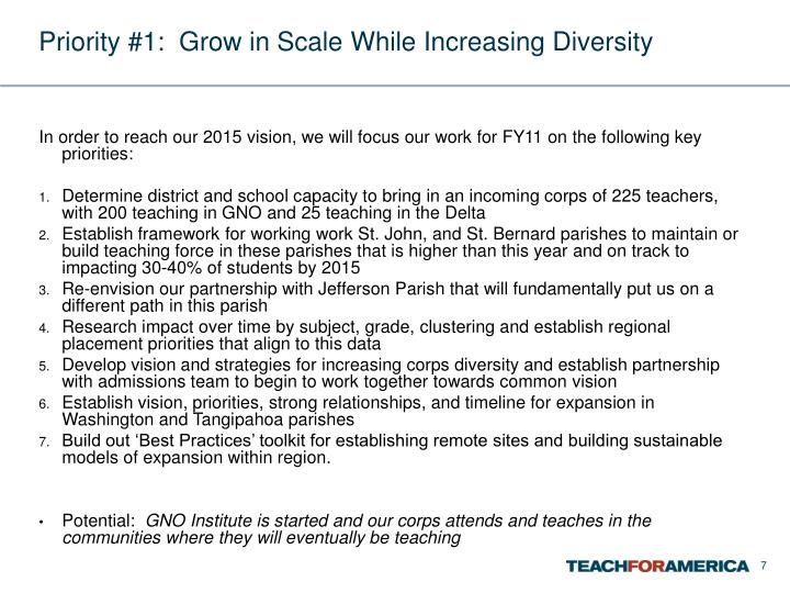 Priority #1:  Grow in Scale While Increasing Diversity