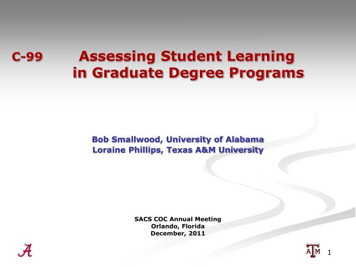 C 99 assessing student learning in graduate degree programs