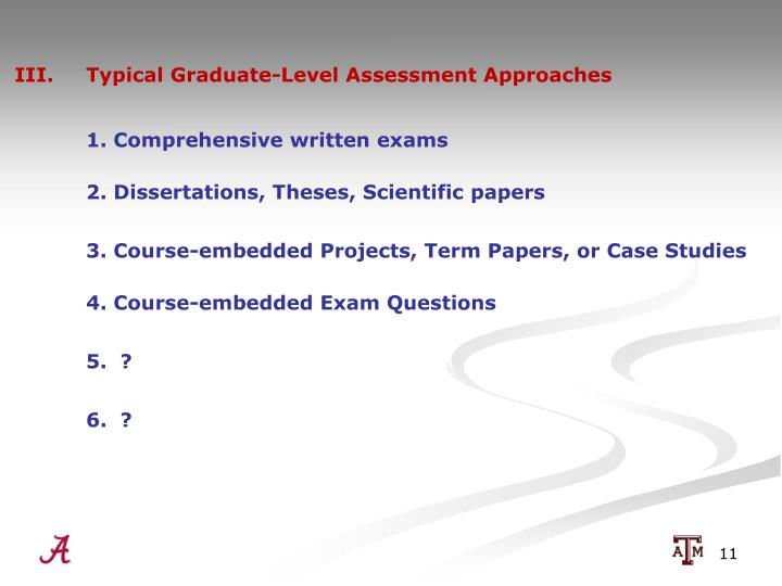 III.  Typical Graduate-Level Assessment Approaches