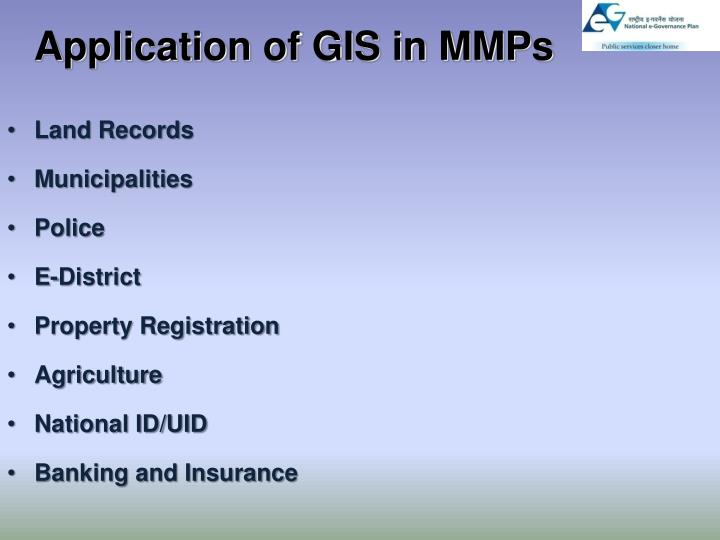 Application of GIS in MMPs