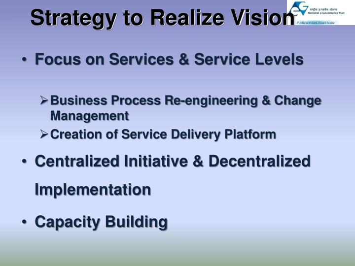 Strategy to Realize Vision