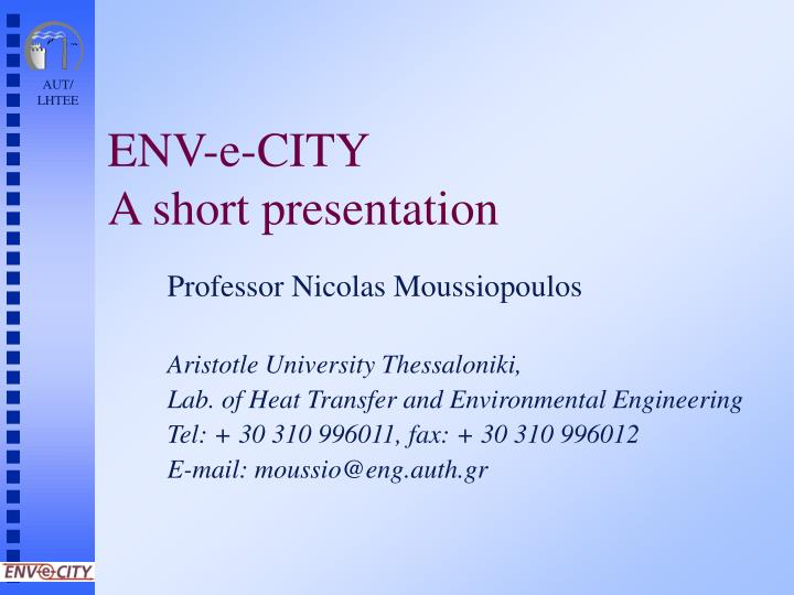 Env e city a short presentation