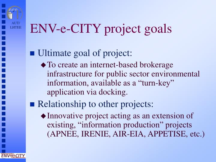 Env e city project goals