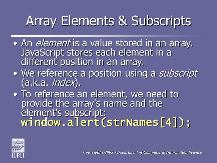 Array Elements & Subscripts
