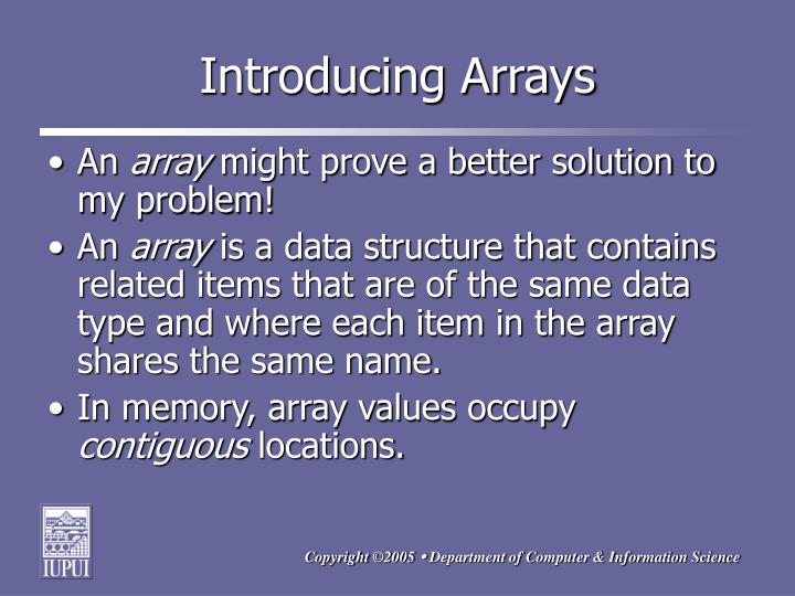 Introducing Arrays