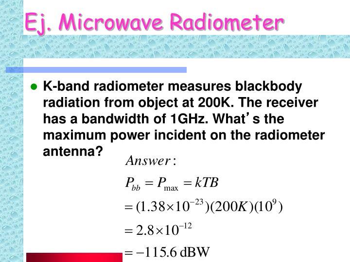 Ej. Microwave Radiometer