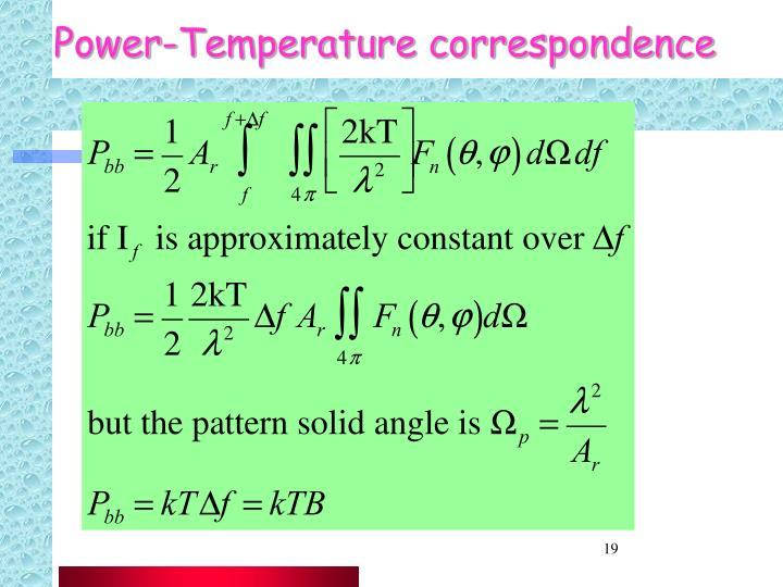 Power-Temperature correspondence