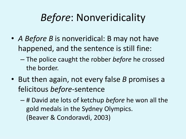Before nonveridicality
