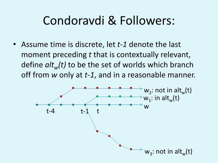 Condoravdi & Followers: