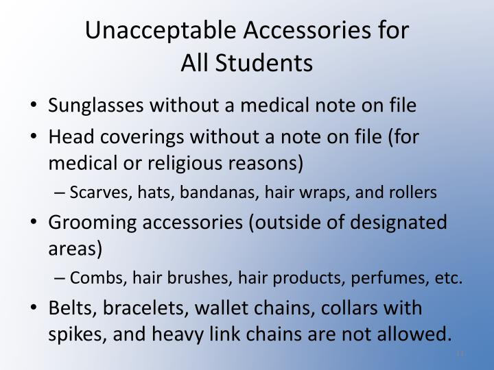 Unacceptable Accessories for
