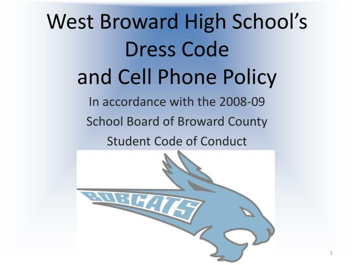 West broward high school s dress code and cell phone policy