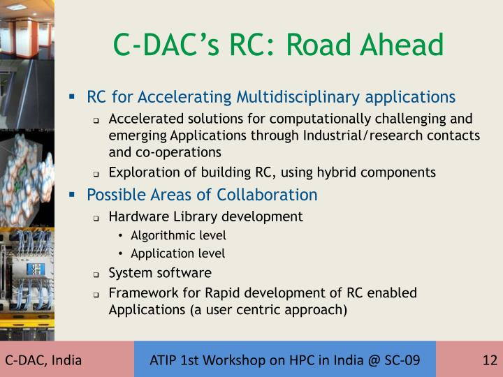 C-DAC's RC: Road Ahead