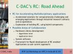 c dac s rc road ahead