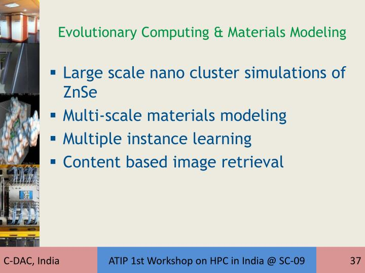 Evolutionary Computing & Materials Modeling