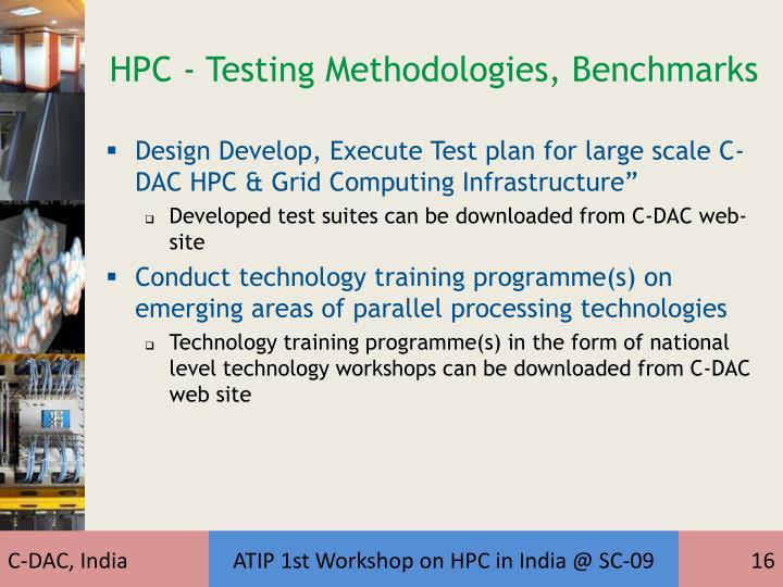 HPC - Testing Methodologies, Benchmarks