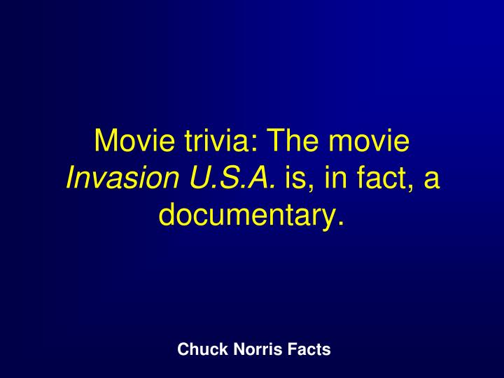 Movie trivia: The movie