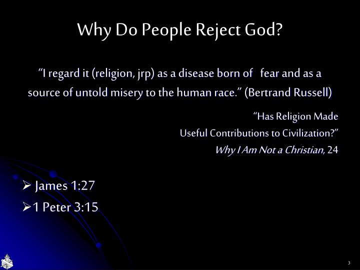 Why do people reject god1