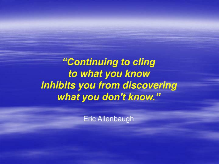 """Continuing to cling"