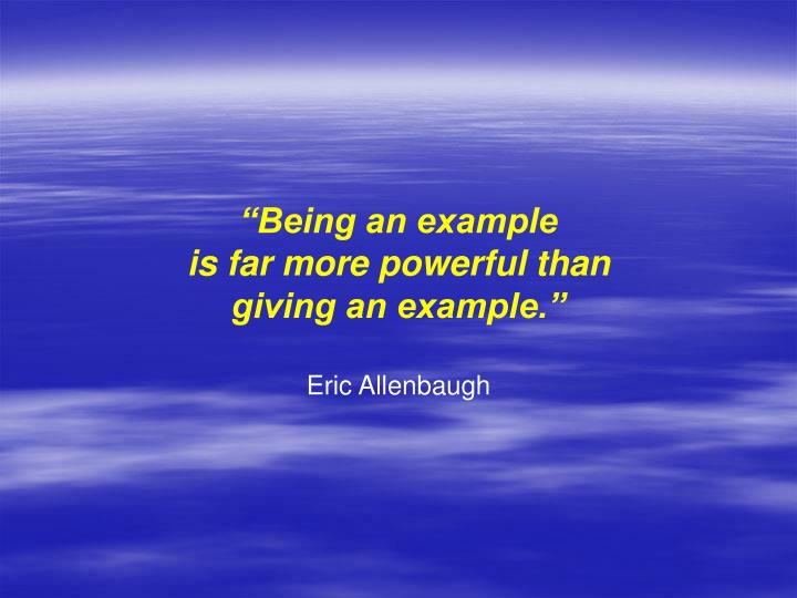 """Being an example"