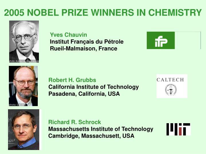 2005 NOBEL PRIZE WINNERS IN CHEMISTRY