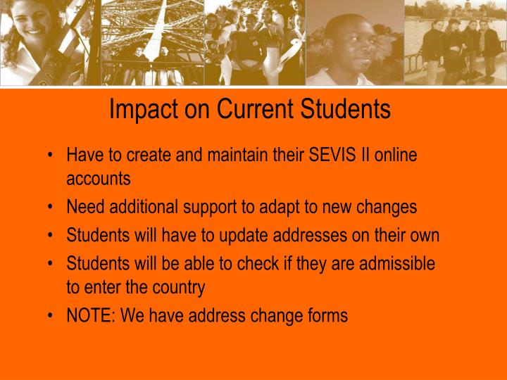 Impact on Current Students