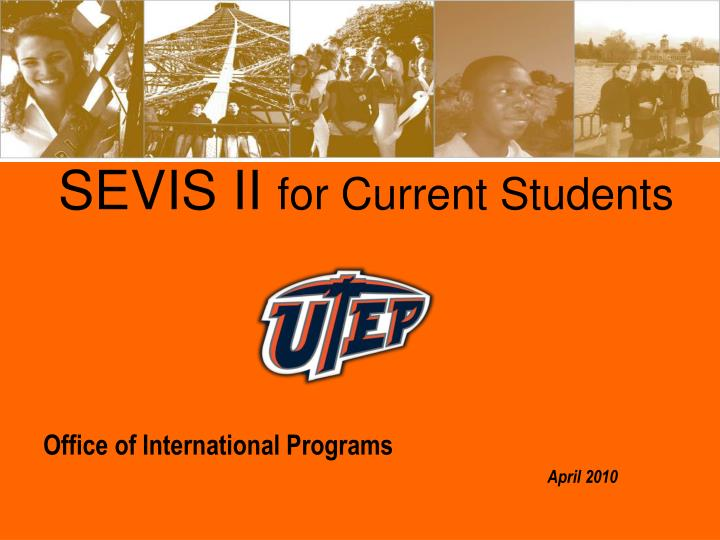 Sevis ii for current students