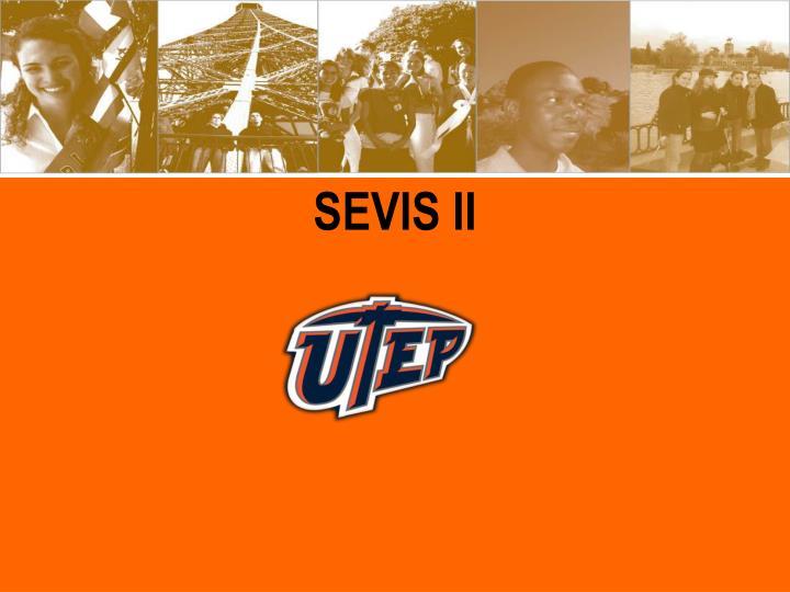 SEVIS II