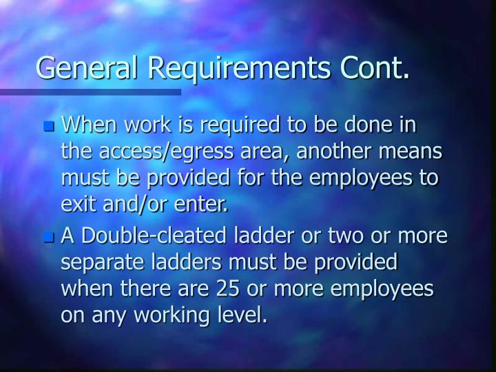 General requirements cont