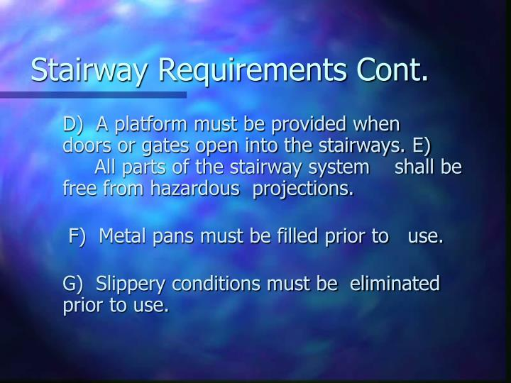 Stairway Requirements Cont.