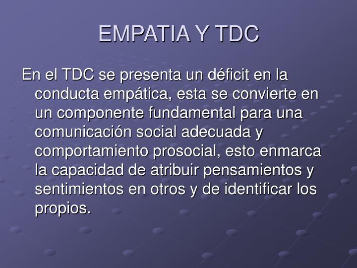 EMPATIA Y TDC