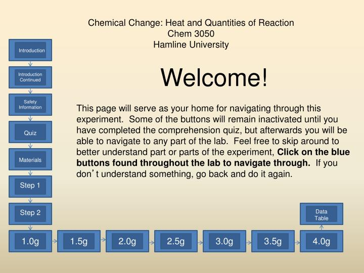 Chemical Change: Heat and Quantities of Reaction