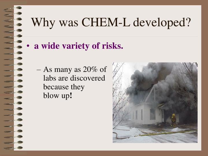 Why was CHEM-L developed?