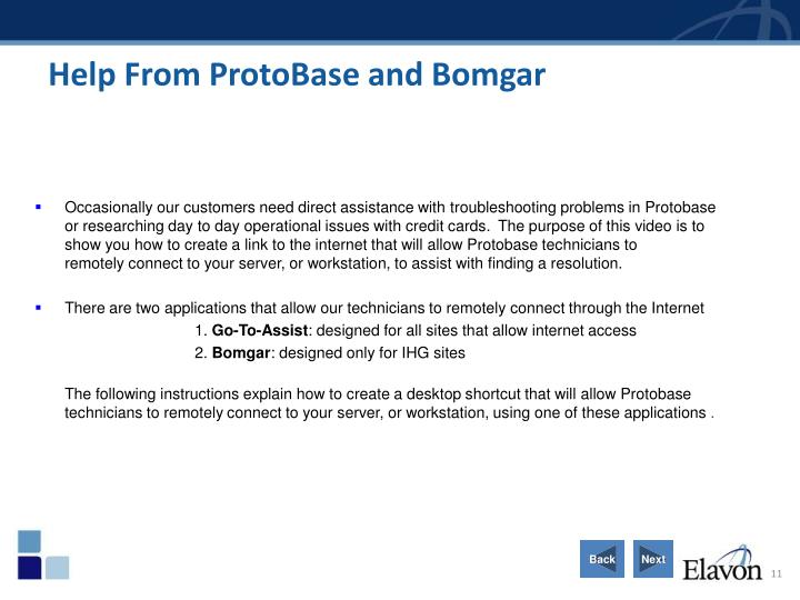 Help From ProtoBase and Bomgar