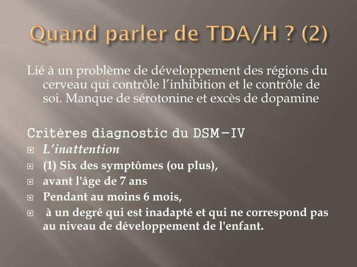 Quand parler de TDA/H ? (2)