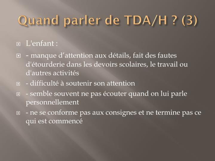 Quand parler de TDA/H ? (3)