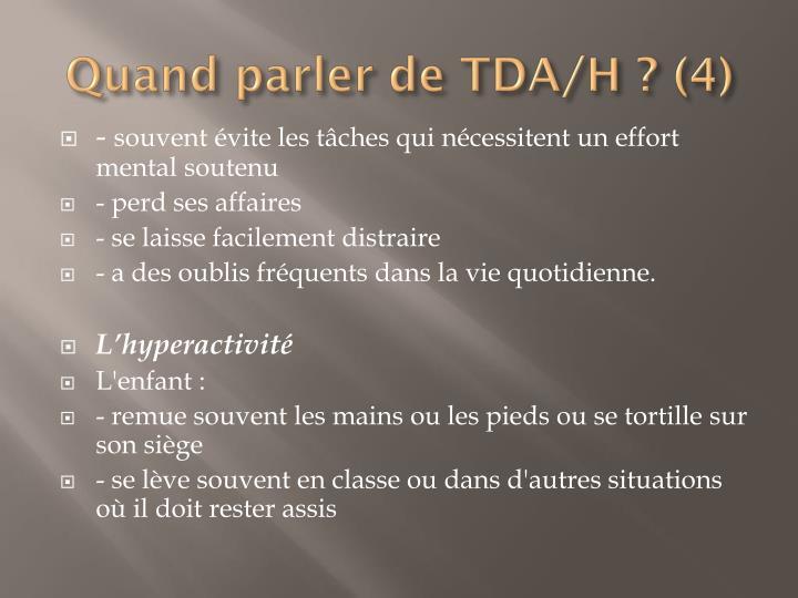 Quand parler de TDA/H ? (4)