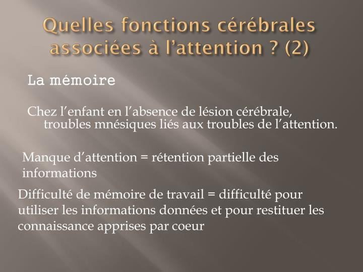 Quelles fonctions cérébrales associées à l'attention ? (2)