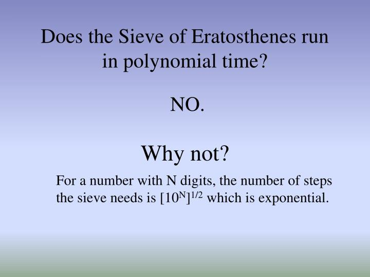 Does the Sieve of Eratosthenes run in polynomial time?
